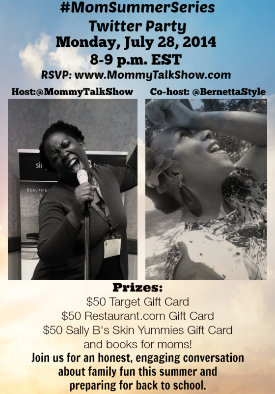 Join @MommyTalkShow @BernettaStyle #MomSummerSeries Twitter Party 7/28 at 8p ET ~ MommyTalkShow.com