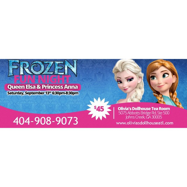 Atlanta FROZEN Fans: Queen Elsa & Princess Anna are coming to @olivias4teaatl Sat 9/13 for a kids fun night & parents night out 6:30-8:30p. Early bird expires soon!