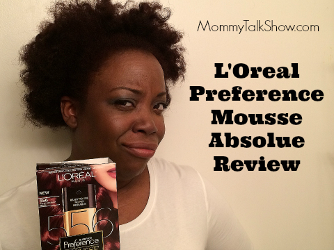 (VIDEO) Before & After: L'Oreal Preference Mousse Absolue ~ MommyTalkShow.com