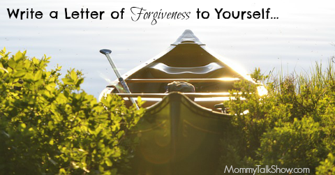 Write a Letter of Forgiveness to Yourself