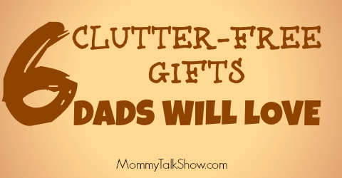 6 Clutter-Free Gifts Dads Will Love