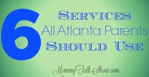 6 Services All Atlanta Parents Should Use