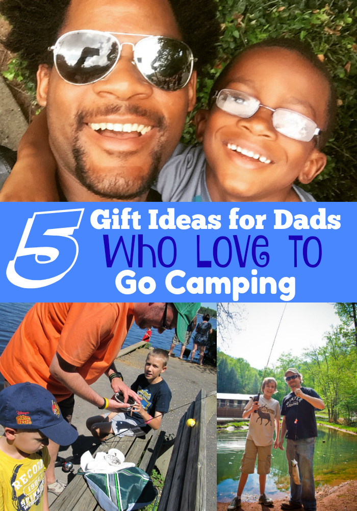 5 Gift Ideas Dads Who Love to Go Camping