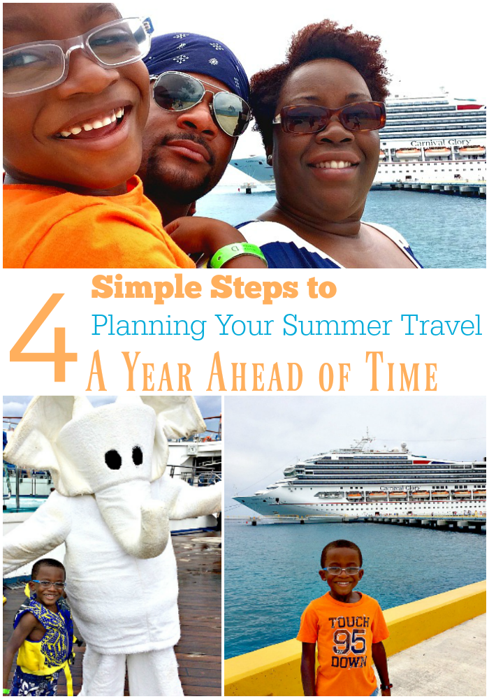 4 Simple Steps to Planning Your Summer Travel a Year Ahead of Time